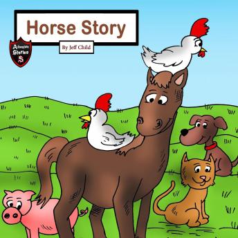Horse Story: The Farm Animals' Journey