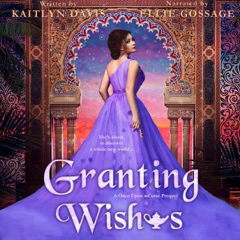 Granting Wishes (A Once Upon a Curse Prequel), Kaitlyn Davis