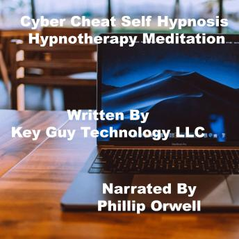 Cyber Cheat Self Hypnosis Hypnotherapy Meditation, Key Guy Technology Llc