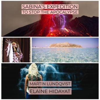 Sabina's Expedition to Stop the Apocalypse