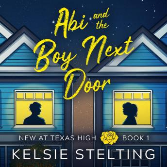 Download Abi and the Boy Next Door by Kelsie Stelting