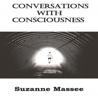 Conversations with Consciousness, Suzanne Massee
