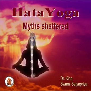 Hata Yoga Myths Shattered