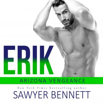 Erik: An Arizona Vengeance Novel