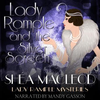 Download Lady Rample and the Silver Screen by Shéa Macleod