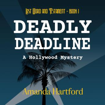 Deadly Deadline, Amanda Hartford