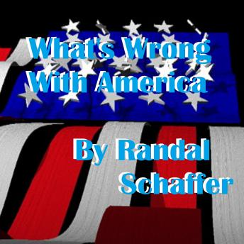 Download What's Wrong With America? by Randal Schaffer