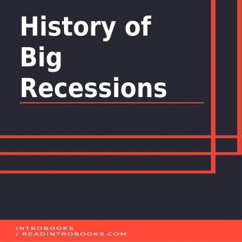 Download History of Big Recessions by Introbooks