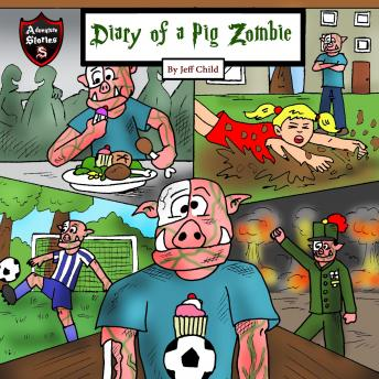 Diary of a Pig Zombie: A Psychological Mystery for Kids