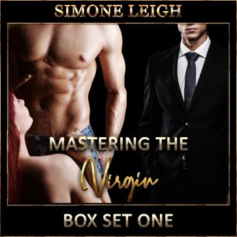 Mastering the Virgin - Box Set One: A BDSM Ménage Erotic Romance