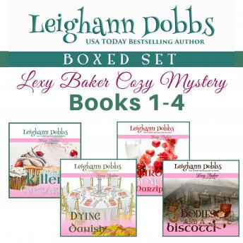 Lexy Baker Cozy Mystery Series Boxed Set Vol 1 (Books 1 - 4), Leighann Dobbs