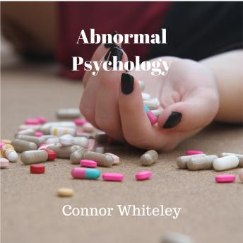 Abnormal Psychology: Depression, Connor Whiteley