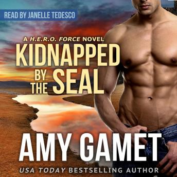 Kidnapped by the SEAL, Amy Gamet