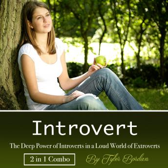 Introvert: The Deep Power of Introverts in a Loud World of Extroverts