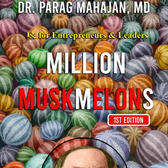 Download MILLION MUSKMELONS by Dr Parag Suresh Mahajan Md