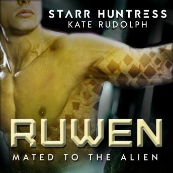 Ruwen: Fated Mate Alien Romance