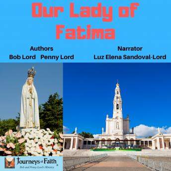 Download Our Lady of Fatima by Penny Lord, Bob Lord