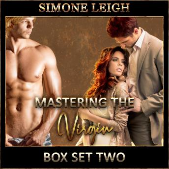 Download 'Mastering the Virgin' Box Set Two: A BDSM Ménage Erotic Romance by Simone Leigh