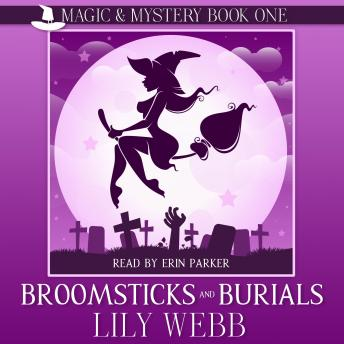 Download Broomsticks and Burials: Paranormal Cozy Mystery by Lily Webb