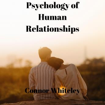 Psychology of Human Relationships: An Introductory Series