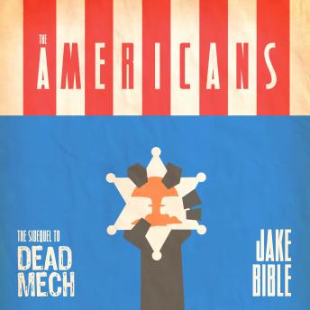 Download Americans: A Military Scifi Action Adventure Technothriller by Jake Bible