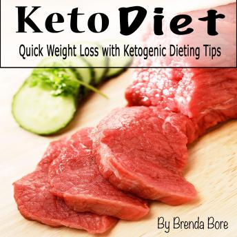 Keto Diet: Quick Weight Loss with Ketogenic Dieting Tips