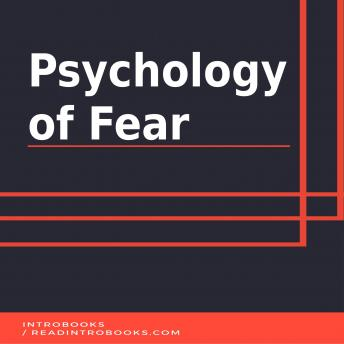 Psychology of Fear, Introbooks Team