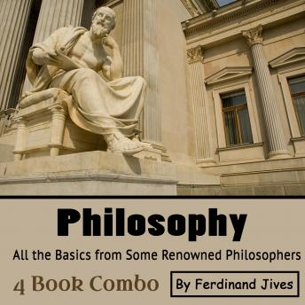 Philosophy: All the Basics from Some Renowned Philosophers sample.