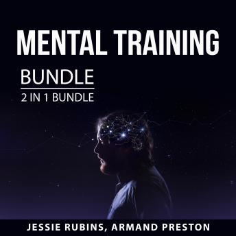 Mental Training Bundle, 2 in 1 Bundle: Mental Power and Success Visualization Techniques