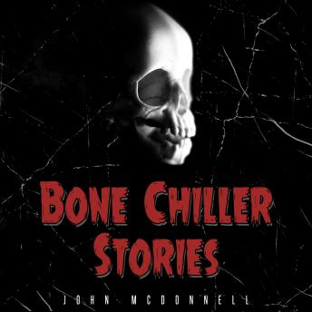 Bone Chiller Stories