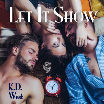 Let It Show: A Friendly Menage Tale