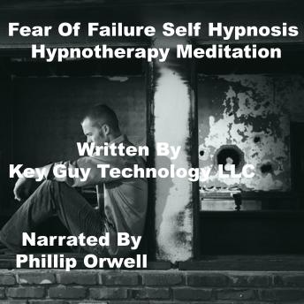 Listen Free to Fear Of Failure Self Hypnosis Hypnotherapy ...