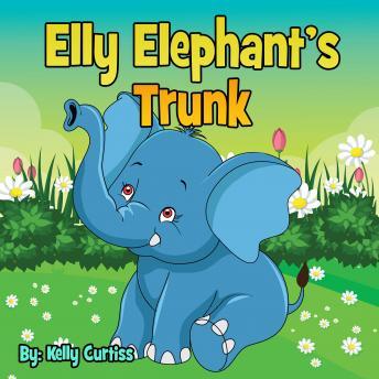 Elly Elephant's: Trunk