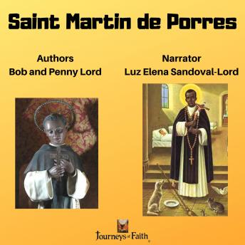 Download Saint Martin de Porres by Penny Lord, Bob Lord