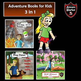Download Adventure Books for Kids: Fun Stories for the Kids in 1 by Jeff Child