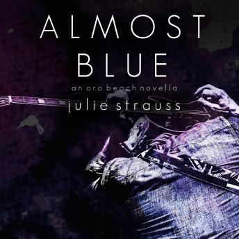 Almost Blue: The Oro Beach Series, Book 1