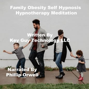 Family Obesity Self Hypnosis Hypnotherapy Meditation, Key Guy Technology Llc