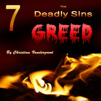 Greed: The 7 Deadly Sins, Christian Vandergroot