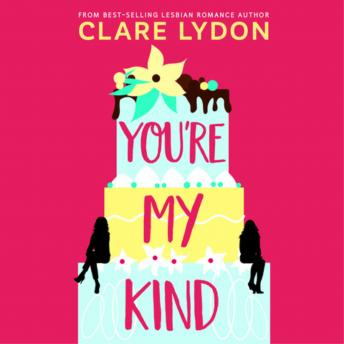 Download You're My Kind by Clare Lydon