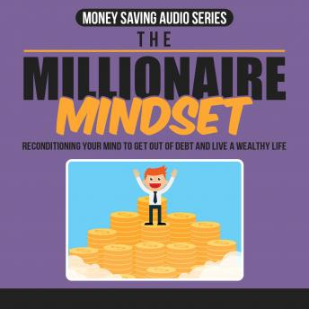 Download Millionaire Money Mindset Mastery: The Mindset that leads to Mastering Ongoing Wealth in Your Life by Empowered Living