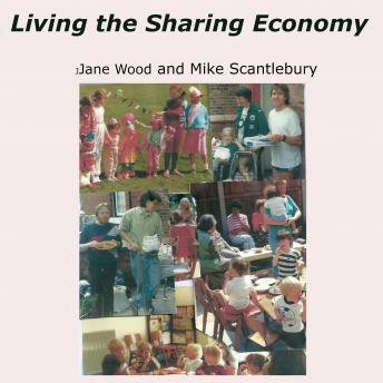 Living the Sharing Economy: LETS and the New Economy