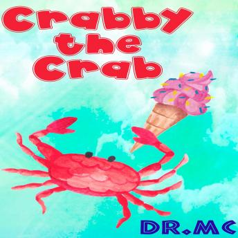 Download Crabby the Crab: Kids Story To Read by Dr. Mc