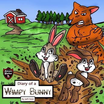 Diary of a Wimpy Bunny: The Clever Rabbit Who Outsmarted the Sly Fox
