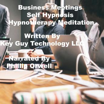 Business Meetings Self Hypnosis Hypnotherapy Meditation, Key Guy Technology Llc