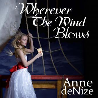 Wherever the Wind Blows: A New Zealand historical romance