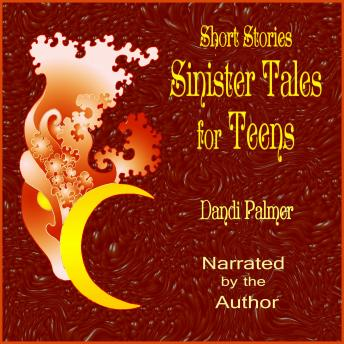 Short Stories: Sinister Tales for Teens