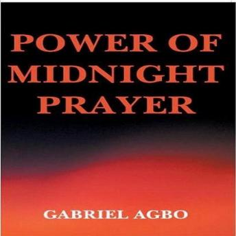 Download Power of Midnight Prayer by Gabriel Agbo