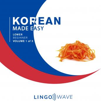 Download Korean Made Easy - Lower beginner - Volume 1 of 3 by Lingo Wave