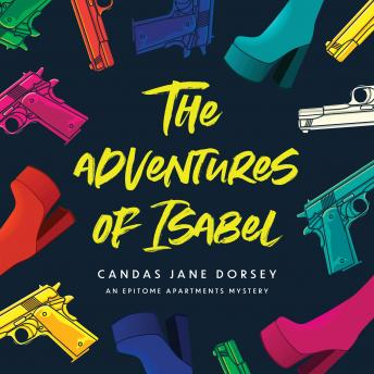 The Adventures of Isabel: An Epitome Apartments Mystery