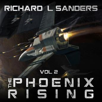 Phoenix Rising, Audio book by Richard Sanders